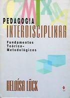 Livro Pedagogia Interdisciplinar: Fundamentos Teórico - Metodológicos Autor Heloísa Lück (1994) [usado]
