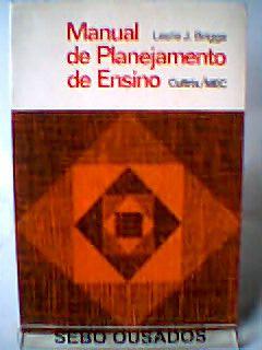 Livro Manual de Planejamento de Ensino Autor Leslie J. Briggs (1976) [usado]