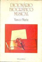 Livro Dicionário Biográfico Musical Autor Vasco Mariz (1989) [usado]