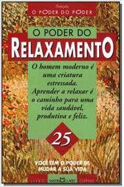 Livro o Poder do Relaxamento Autor Vários Autores (1996) [usado]