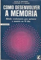 Livro Como Desenvolver a Memória Autor Joyce D. Brothers, Edward P. F. Eagan [usado]