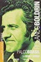 Livro Rolando Boldrin - Palco Brasil Autor Ieda de Abreu (2005) [usado]