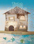 Livro Tudo Depende Autor Giovana Umbuzeiro Valent, Gisela de Aragão (2017) [usado]