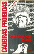 Livro Cadeiras Proibidas Autor Ignácio de Loyola Brandão (1979) [usado]