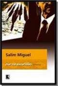 Livro Nur na Escuridão Autor Salim Miguel (2008) [novo]
