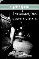 Livro Informações sobre a Vítima Autor Joaquim Nogueira (2002) [usado]