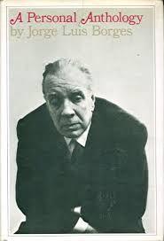 Livro a Personal Anthology Autor Jorge Luis Borges (1968) [usado]
