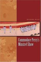 Livro Commodore Perrys Minstrel Show (james A. Michener Fiction) Autor Richard Wiley (2007) [usado]