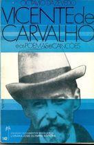 Livro Vicente de Carvalho e os Poemas e Canções Autor Octávio Dazevedo (1970) [usado]