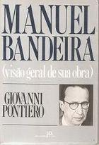Livro Manuel Bandeira (visão Geral de sua Obra) Autor Giovanni Pontiero (1986) [usado]
