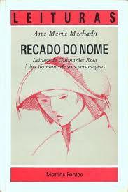 Livro Recado do Nome Autor Ana Maria Machado (1991) [usado]