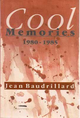 Livro Cool Memories 1980-1985 Autor Jean Baudrillard (1992) [usado]