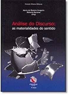 Livro Análise do Discurso: as Materialidades do Sentido Autor Maria do Rosário Gregolin, Roberto Baronas (orgs.) (2007) [usado]