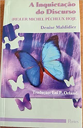 Livro a Inquietação do Discurso (re)ler Michel Pêcheux Hoje Autor Denise Maldidier (2003) [usado]