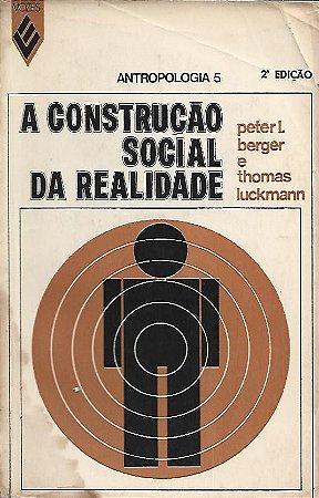 Livro a Construção da Realidade Autor Peter L. Berger,thomas Luckmann (1974) [novo]