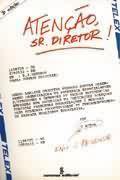 Livro Atenção Sr. Diretor! Autor Enio J. Resende (1983) [usado]