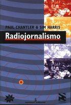 Livro Radiojornalismo Autor Paul Chantler, Sim Harris (1998) [usado]