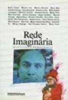 Livro Rede Imaginária: Televisão e Democracia Autor Adauto Novaes (org.), Vários Autores (1991) [usado]