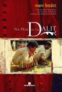 Livro na Pele de um Dalit Autor Marc Boulet (2009) [usado]