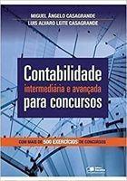 Livro Contabilidade Intermediária e Avançada para Concursos Autor Miguel Ângelo Casagrande e Outro (2013) [usado]