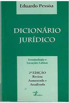 Livro Dicionário Jurídico: Terminologia e Locuções Latinas Autor Eduardo Pessôa (1989) [usado]