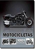 Livro Motocicletas: 1001 Fotos Autor Vários Autores (2011) [usado]
