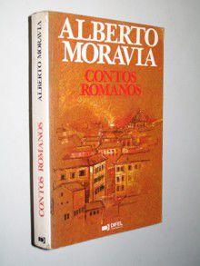 Livro Contos Romanos Autor Alberto Moravia (1985) [usado]
