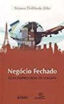 Livro Negócio Fechado: Guia Empresarial de Viagens Autor Suzana Doblinski Johr (2013) [usado]