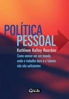 Livro Política Pessoal Autor Kathleen Kelley Reardon (2008) [usado]