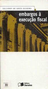 Livro Embargos À Execução Fiscal Autor Vallisney de Souza Oliveira (2000) [usado]