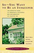 Livro So - You Want To Be An Innkeeper Autor Mary E. Davies, Pat Hardy, Susan Brown (1996) [usado]