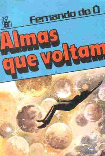 Livro Almas que Voltam Autor Fernando do ò (1998) [usado]