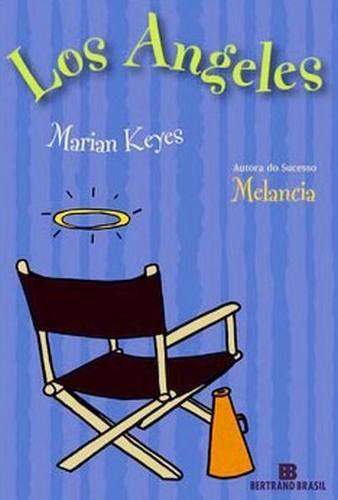 Livro Los Angeles Autor Marian Keyes (2007) [usado]