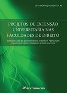 Livro Projetos de Extensão Universitária nas Faculdades... Autor Luís Henrique Bortolai (2014) [usado]