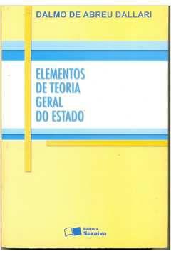 Livro Elementos de Teoria Geral do Estado - 25ª Autor Dalmo de Abreu Dallari (2006) [usado]