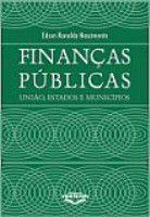 Livro Finanças Públicas: União, Estados e Municípios Autor Edson Ronaldo Nascimento (2002) [usado]