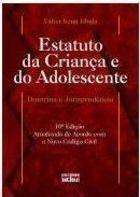 Livro Estatuto da Criança e do Adolescente: Doutrina e Jurisprudência Autor Válter Kenji Ishida (2006) [usado]