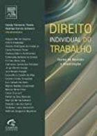 Livro Direito Individual do Trabalho Autor Candy Florencio Thome, Rodrigo G. Schwarz (2011) [novo]