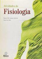 Livro Atividades de Fisiologia Autor Regina Célia Spadari-bratfisch, Liana L. Melo (2004) [usado]