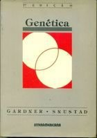 Livro Genética - 7ª Edição Autor Eldon J. Gardner, D. Peter Snustad (1986) [usado]
