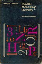 Livro The Abc Of Acid-base Chemistry - Sixth Edition Revised Autor Horace W. Davenport (1974) [usado]