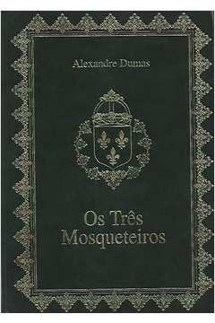 Livro os Três Mosqueteiros Autor Alexandre Dumas (2003) [usado]