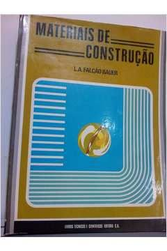 Livro Materiais de Construção Autor L. A. Flacão Bauer (1980) [usado]