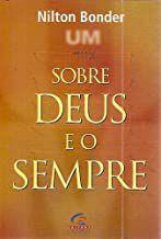 Livro sobre Deus e o Sempre Autor Nilton Bonder (2002) [usado]