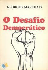 Livro o Desafio Democrático Autor Georges Marchais (1974) [usado]