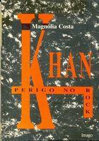 Livro Khan: Perigo no Rock Autor Magnólia Costa (1996) [usado]