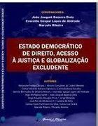 Livro Estado Democrático de Direito, Acesso À Justiça e Globalização... Autor João Janguiê Bezerra Diniz e Outros (2015) [usado]