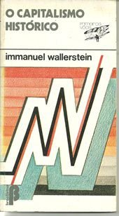 Livro o Capitalismo Histórico Autor Immanuel Wallerstein (1985) [usado]