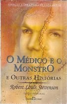 Livro o Médico e o Monstro Autor Robert Louis Stevenson (2001) [usado]