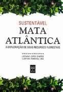 Livro Sustentável Mata Atlântica Autor Luciana Lopes Simões e Outro (2002) [usado]